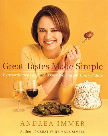 Great Tastes Made Simple by Andrea Immer