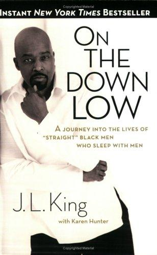 On the Down Low by J. L. King