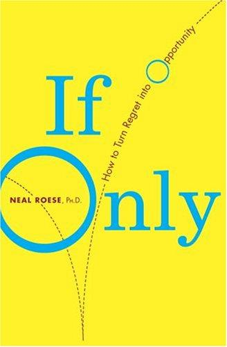 If Only by Neal Phd Roese