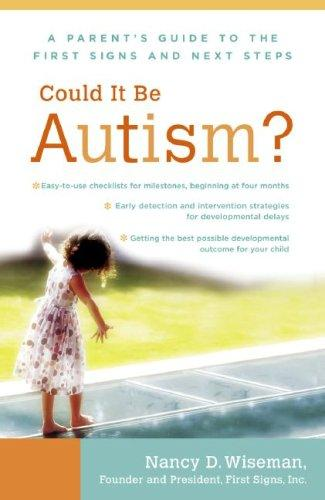 Could It Be Autism? by Nancy Wiseman