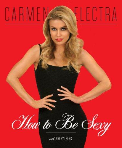 How to be sexy by Carmen Electra