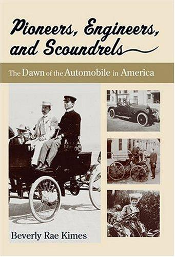 Pioneers, Engineers, And Scoundrels by Beverly R. Kimes