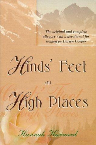 Hinds Feet on High Places by Darien Cooper