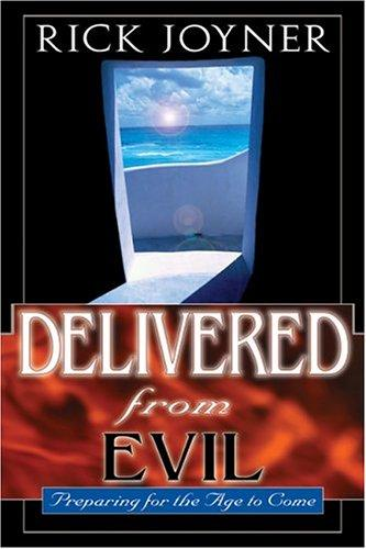 Delivered from evil by