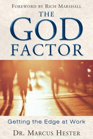 The God Factor by Marcus Hester