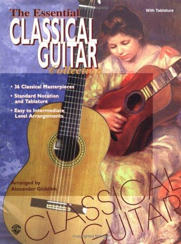 The Essential Classical Guitar Collection by Alexander Glüklikh