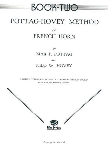 Pottag-hovey Method for French Horn, Book II by Nilo Hovey