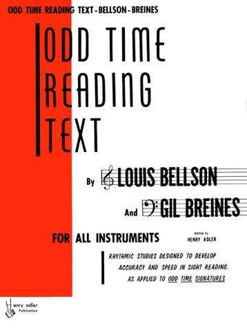 Odd Time Reading Text: For All Instruments by Louis Bellson