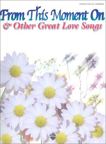 From This Moment on & Other Great Love Songs by Various Artists