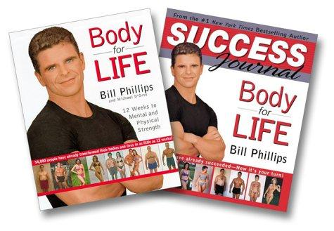 Bill Phillips Body For Life Two-Book Set (Body For Life, Body for Life Success Journal) by Bill Phillips