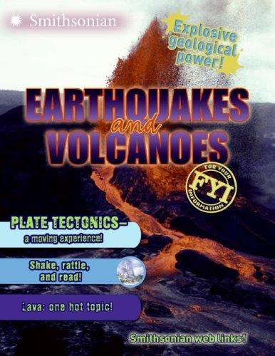 Earthquakes and Volcanoes FYI (Fyi) by Melissa Stewart