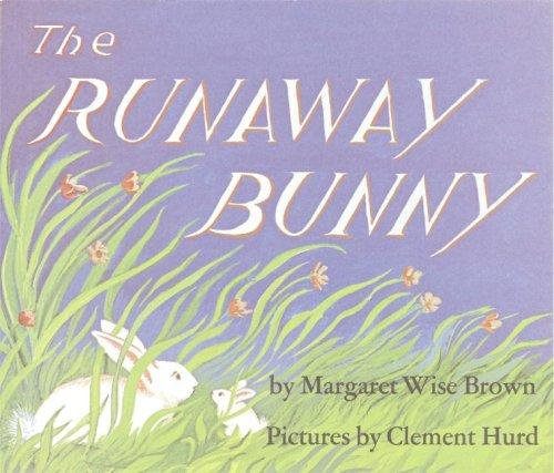 The Runaway Bunny Big Book by Margaret Wise Brown