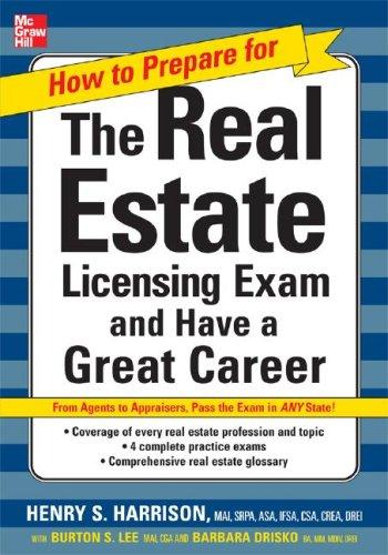How to Prepare For and Pass the Real Estate Licensing Exam by Henry S. Harrison