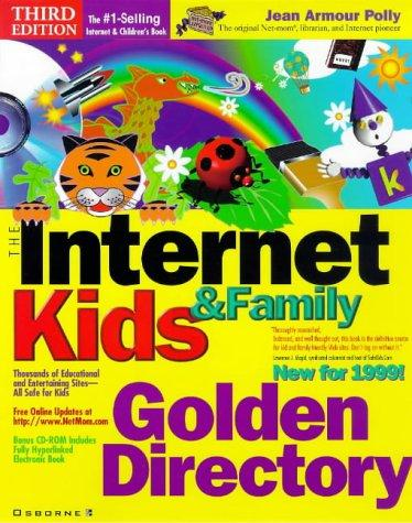 The Internet Kids and Family Golden Directory