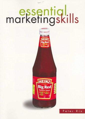 Essential Marketing Skills by Peter Rix