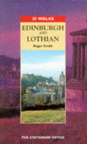 Edinburgh and the Lothians by Roger Smith