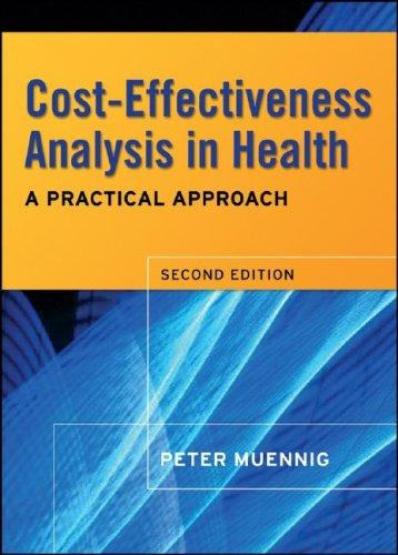 Cost-Effectiveness Analysis in Health by Peter Muennig