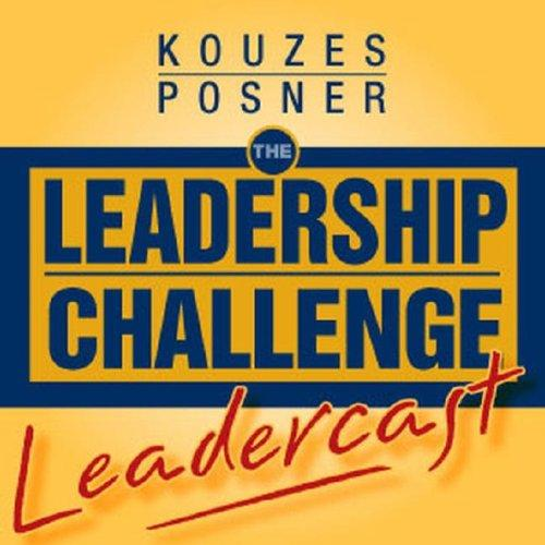 The Leadership Challenge Leadercast Series by James M. Kouzes