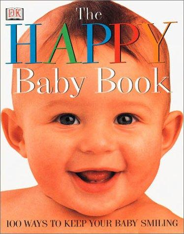 The Happy Baby Book by Caroline Greene