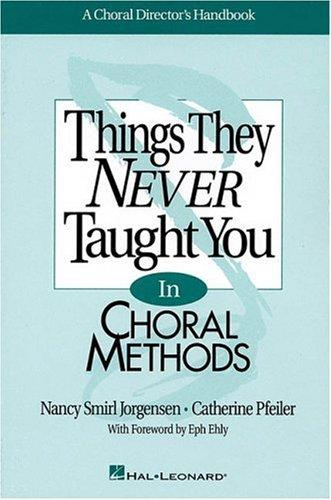 Thing Never Taught Choral Mtd by Nancy Smirl Jorgensen