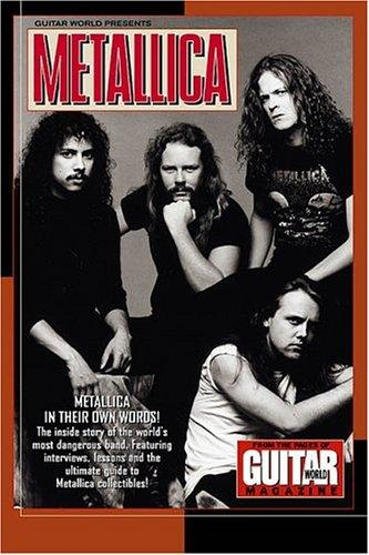 Guitar World Presents Metallica (Guitar World Presents Series) by Metallica