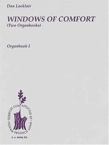 Windows Of Comfort (Two Organbooks) by Dan Locklair