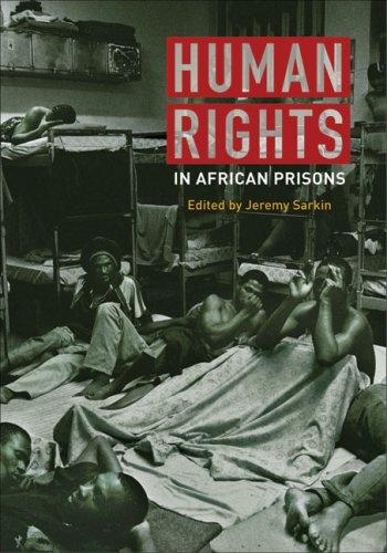 Human Rights in African Prisons by Jeremy Sarkin