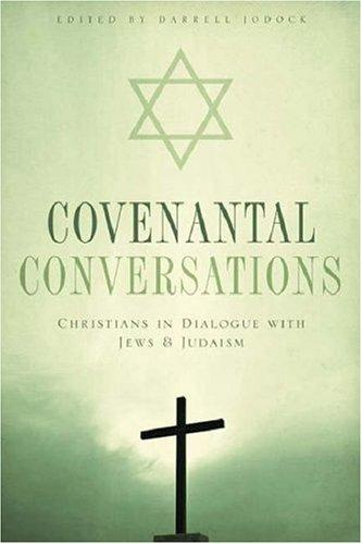 Covenantal Conversations by Darrell Jodock