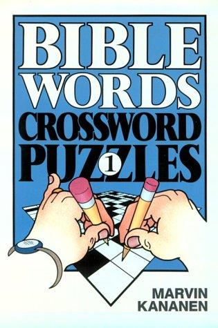 Bible Words Crossword Puzzles 1 by Marvin Kananen