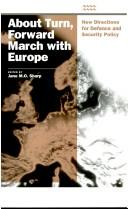 About Turn, Forward March with Europe by Jane M.O. Sharp