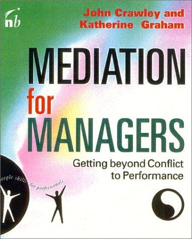 Mediation for managers by John Crawley
