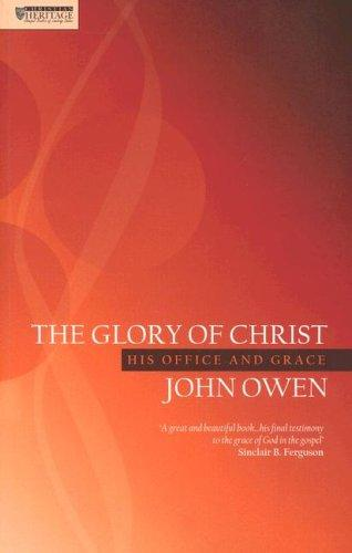 Glory of Christ by John Owen
