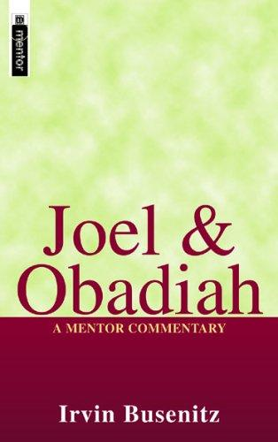Joel and Obadiah (Mentor Commentary) by Busenitz, Irvin