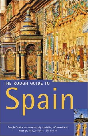 The Rough Guide to Spain (10th Edition) by Mark Ellingham, John Fisher