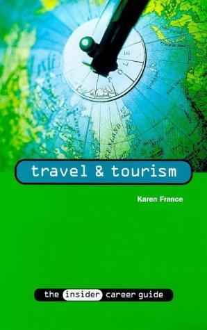 Travel and Tourism by Karen France