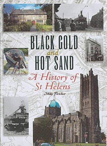 Black gold and hot sand by Fletcher, Mike.