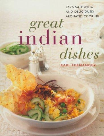 Great Indian Dishes by Rafi Fernandez