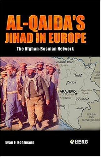 Al-Qaida's Jihad in Europe by Evan F. Kohlmann