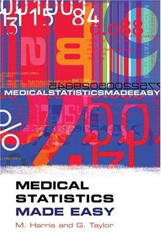 MEDICAL STATISTICS MADE EASY by