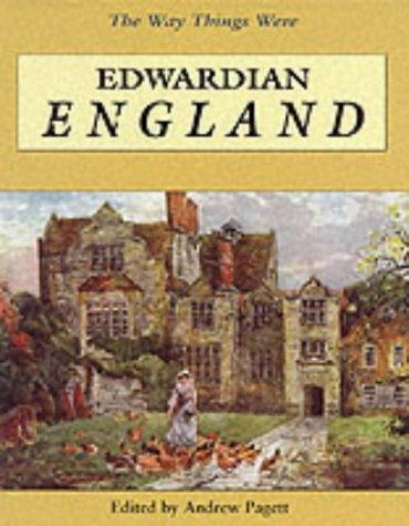 Edwardian England (Way Things Were) by Andrew Pagett