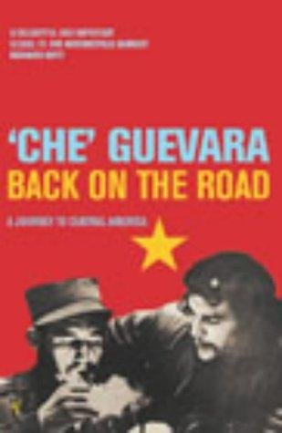 Back on the Road by Ernesto Guevara