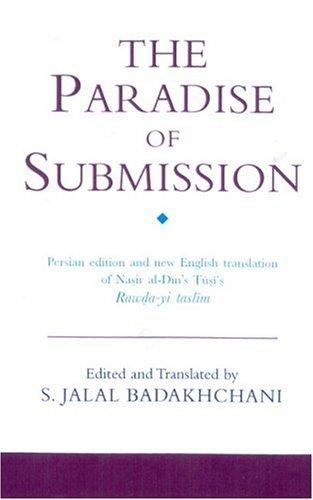 The Paradise of Submission by Nasir al-Din Tusi