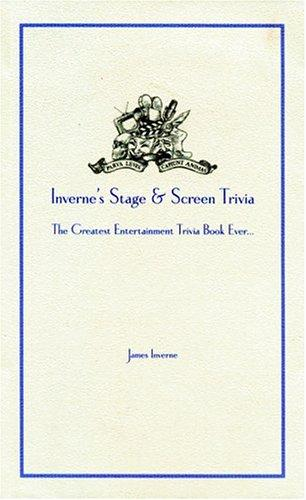 Inverne's Stage and Screen Trivia by James Inverne