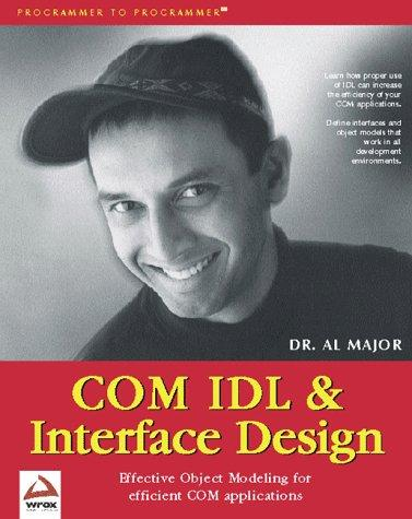 COM IDL and Interface Design by Al Major