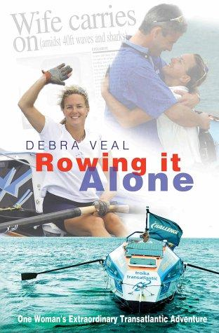 Rowing It Alone by Debra Veal