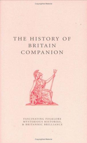The History of Britain Companion (The Companion Series) by Jo Swinnerton