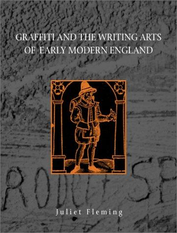 Graffiti and the writing arts of early modern England