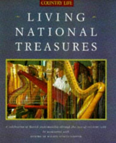 Living National Treasures by Country Living Magazine Staff