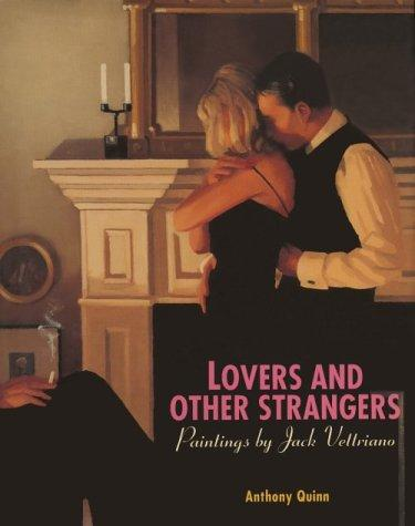 Lovers and other strangers by Anthony Quinn