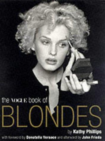 The Vogue book of blondes by Kathy Phillips